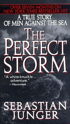 The Perfect Storm: A True Story of Men Against the Sea 9780061013515