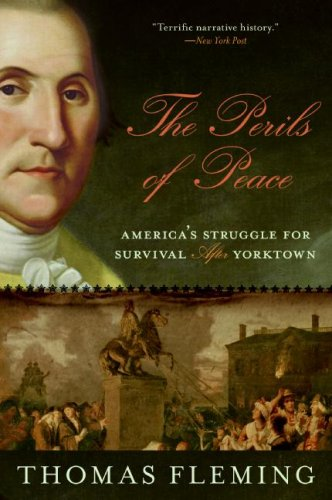 The Perils of Peace: America's Struggle for Survival After Yorktown 9780061139116
