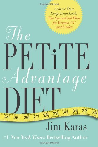 The Petite Advantage Diet by Jim Karas - Reviews ...