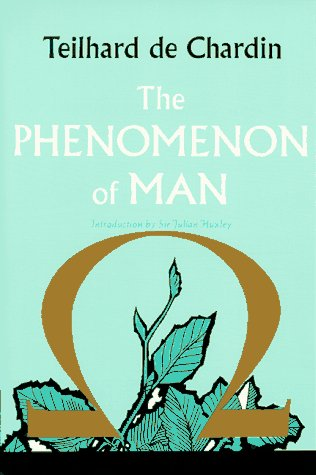The Phenomenon of Man 9780060904951