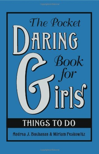 The Pocket Daring Book for Girls: Things to Do 9780061673078