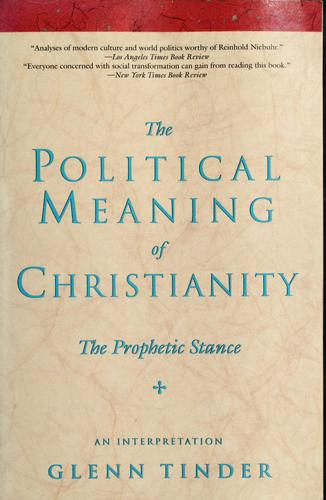 The Political Meaning of Christianity: The Prophetic Stance