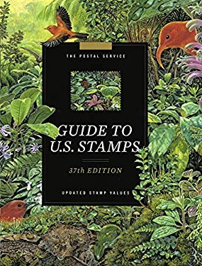 The Postal Service Guide to U.S. Stamps: Updated Stamp Values 9780062024367