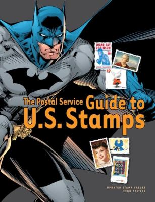 The Postal Service Guide to U.S. Stamps