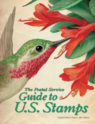 The Postal Service Guide to U.S. Stamps 9780061236846