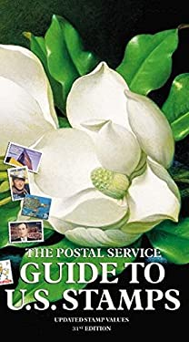 The Postal Service Guide to U.S. Stamps 9780060528263