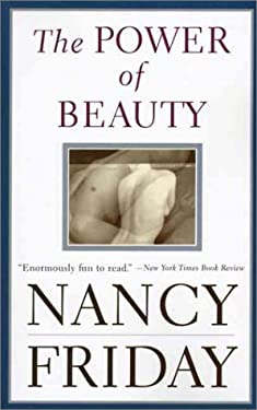The Power of Beauty: Men, Women, and Sex Appeal Since Feminism