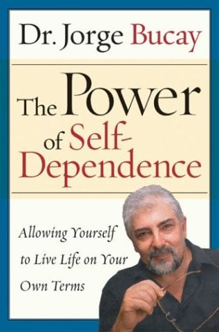The Power of Self-Dependence: Allowing Yourself to Live Life on Your Own Terms