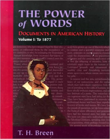 The Power of Words, Volume 1: Documents in American History