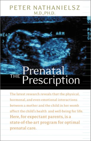 The Prenatal Prescription 9780060197636