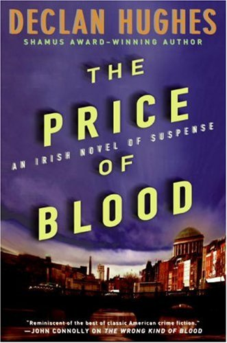 The Price of Blood: An Irish Novel of Suspense 9780060825515
