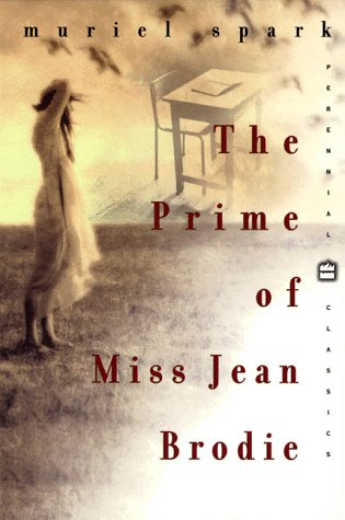 The Prime of Miss Jean Brodie: Perennial Classics Edition