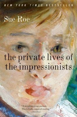 The Private Lives of the Impressionists 9780060545598