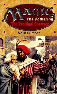 The Prodigal Sorcerer: Prodigal Sorcerer