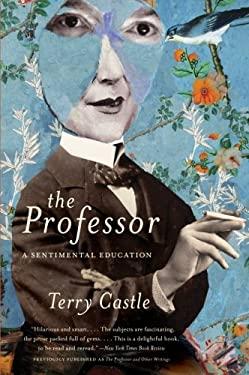 The Professor: A Sentimental Education 9780061670923