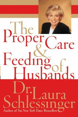 The Proper Care and Feeding of Husbands 9780060520618