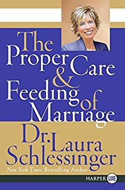 The Proper Care and Feeding of Marriage 9780061233128