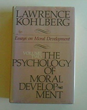 The Psychology of Moral Development: The Nature and Validity of Moral Stages