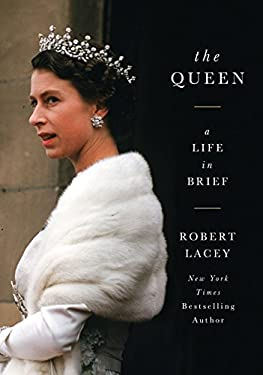 The Queen: A Life in Brief 9780062124463