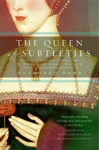 The Queen of Subtleties: A Novel of Anne Boleyn