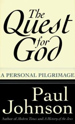 The Quest for God: Personal Pilgrimage, a