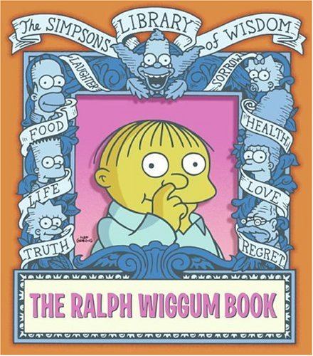 The Ralph Wiggum Book 9780060748203