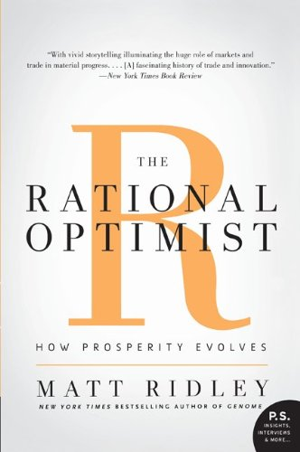 The Rational Optimist: How Prosperity Evolves 9780061452062