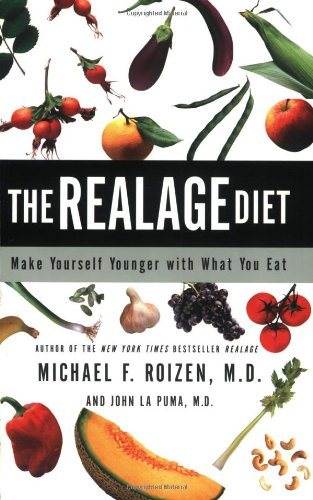 The Realage Diet: Make Yourself Younger with What You Eat 9780060086121
