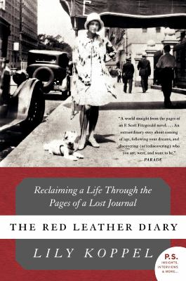 The Red Leather Diary: Reclaiming a Life Through the Pages of a Lost Journal 9780061256783