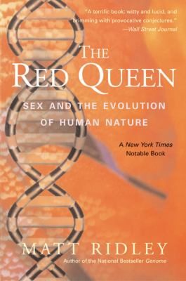 The Red Queen: Sex and the Evolution of Human Nature 9780060556570