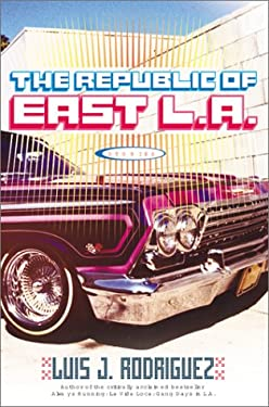 The Republic of East L.A.: Stories