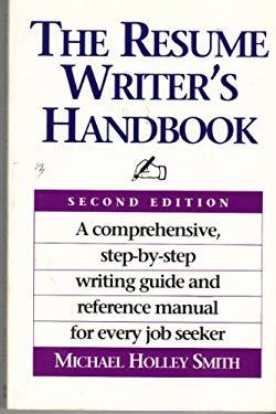 The Resume Writer's Handbook