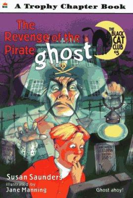 The Revenge of the Pirate Ghost