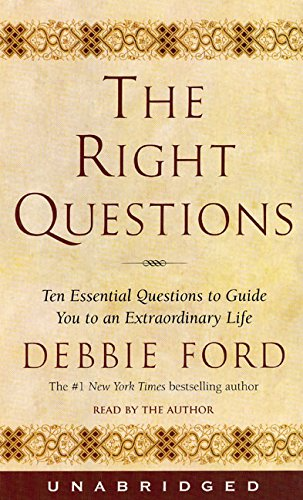 The Right Questions: The Right Questions