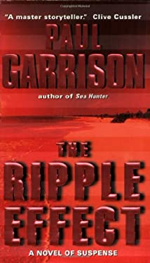 The Ripple Effect: A Novel of Suspense