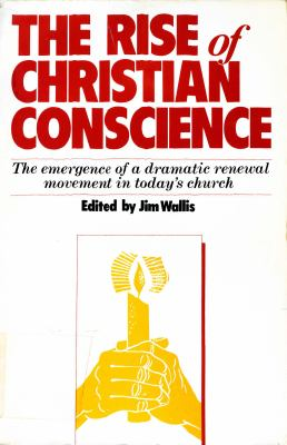 The Rise of Christian Conscience: The Emergence of a Dramatic Renewal Movement in the Church Today
