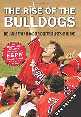 The Rise of the Bulldogs: The Untold Story of One of the Greatest Upsets of All Time