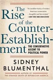 The Rise of the Counter-Establishment