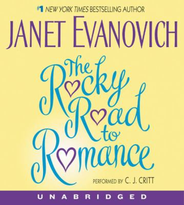 The Rocky Road to Romance CD: The Rocky Road to Romance CD 9780060738259