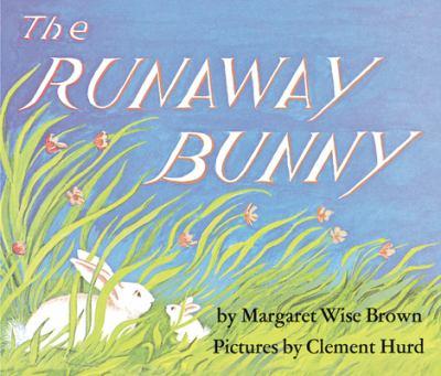 The Runaway Bunny 9780061074295