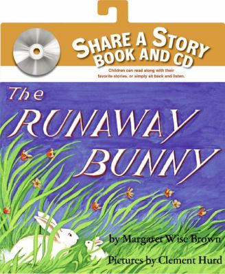 The Runaway Bunny [With CD (Audio)]