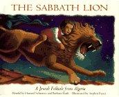 The Sabbath Lion: A Jewish Folktale from Algeria