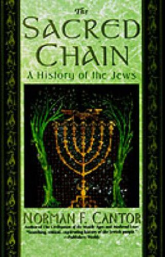 The Sacred Chain: History of the Jews, the