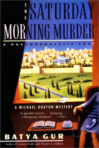 The Saturday Morning Murder: Psychoanalytic Case, a 9780060995089