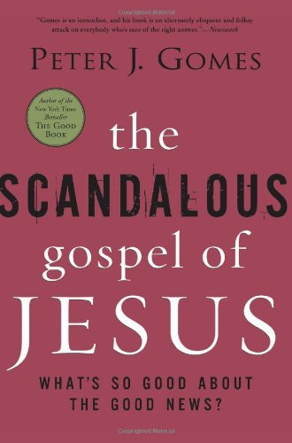 The Scandalous Gospel of Jesus: What's So Good about the Good News? 9780060000745