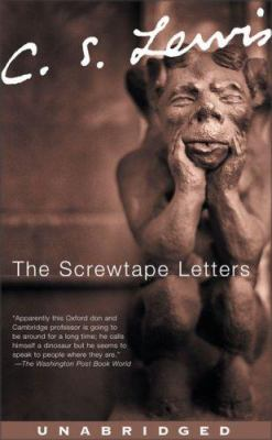 The Screwtape Letters: The Screwtape Letters
