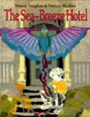 The Sea-Breeze Hotel