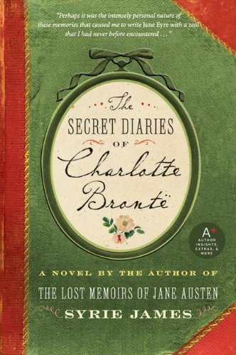 The Secret Diaries of Charlotte Bronte 9780061648373
