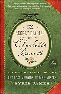 The Secret Diaries of Charlotte Bronte 9780061720192