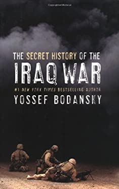 The Secret History of the Iraq War 9780060736798